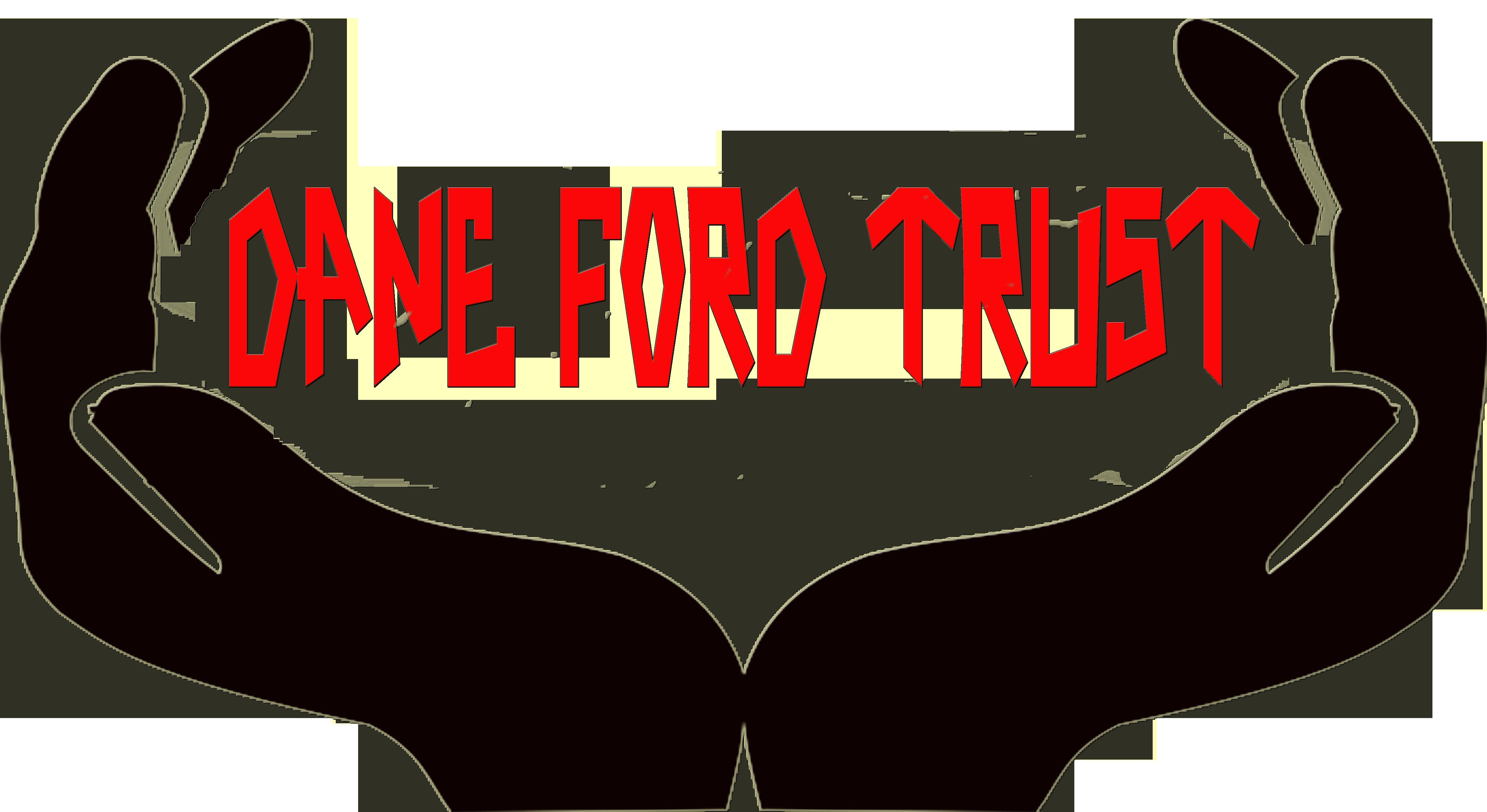 Dane Ford Trust